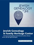 Jewish Genealogy & Family Heritage Center Report 2013